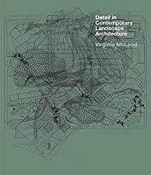 [(Detail in Contemporary Landscape Architecture)] [By (author) Virginia McLeod] published on (February, 2009)