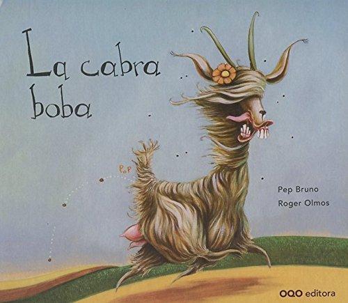 La cabra boba (colección O) por Pep Bruno Galán