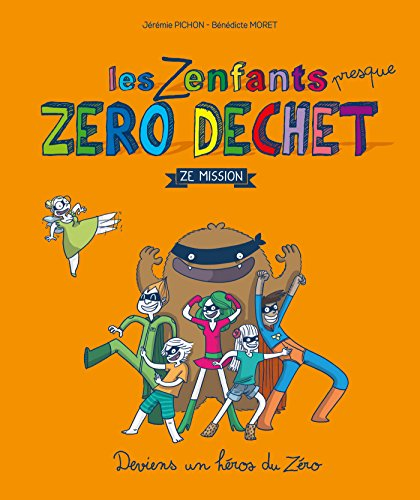 Les Zenfants Zéro Déchet [Pdf/ePub] eBook