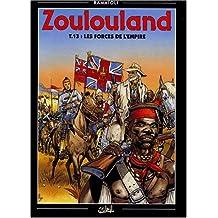 Zoulouland, Tome 13 : Les forces de l'Empire