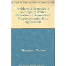 Title: Problems Exercises to Accompany Walter Nicholsons