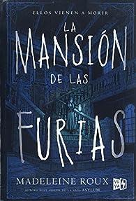 La Mansion de Las Furias par Madeleine Roux