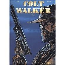 Colt Walker, tome 1 : Gila 1