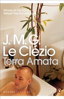 Terra Amata (Penguin Modern Classics) by [Le Clézio, J.M.G.]