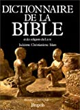 Image de Dictionnaire de la bible et des religions