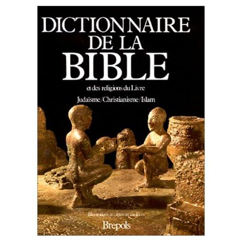 Dictionnaire de la bible et des religions