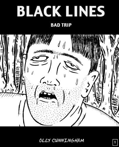 Black Lines: Bad Trip: Volume 1 par Mr Olly Cunningham