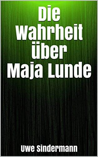 Die Wahrheit über Maja Lunde (German Edition)
