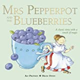 Mrs Pepperpot and the Blueberries (Mrs Pepperpot Picture Books)
