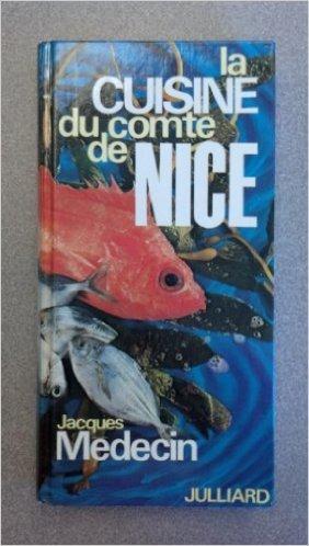 La Cuisine du Comté de Nice