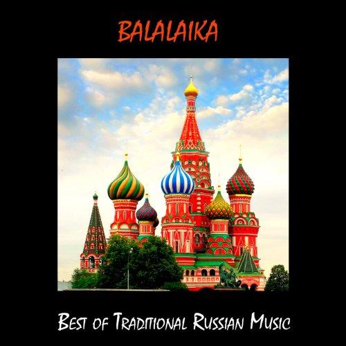 Balalaika, Best of Traditional Russian Music