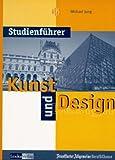 Studienführer, Kunst und Design - Michael Jung