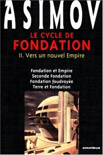 Le Cycle de Fondation, tome 2 : Vers un nouvel empire
