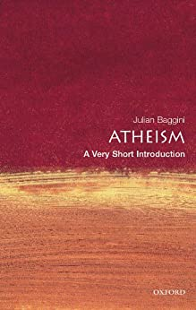 Atheism: A Very Short Introduction (Very Short Introductions) by [Baggini, Julian]