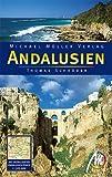 Andalusien : [Reisehandbuch zu Spaniens Süden , handfeste Reisetips, Städte, Landschaft und Kultur] -