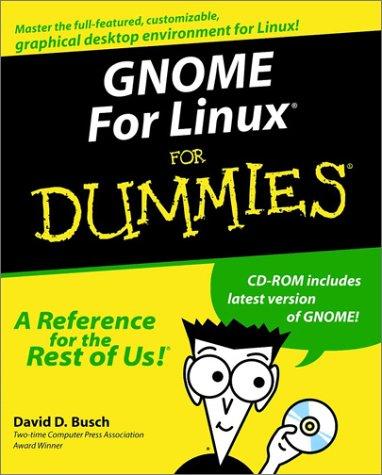 Gnome for Linux for Dummies par  Rosanna Wing Sze Yuen