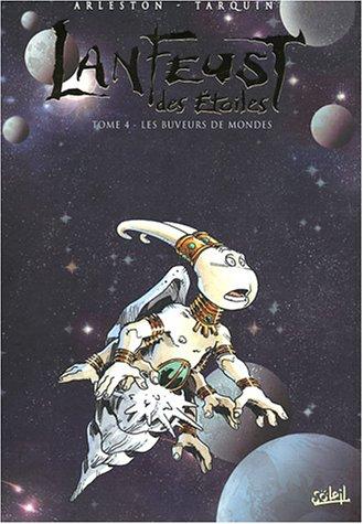Lanfeust des Étoiles, tome 4 : Les Buveurs de mondes - Edition spéciale coffret