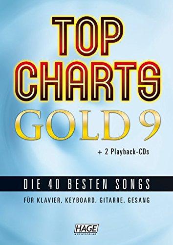 Top Charts Gold 9 + 2 Playback CDs: Die 40 besten Songs für Klavier, Keyboard, Gitarre und Gesang