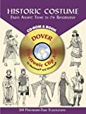 Historic Costume - CD-Rom and Book: From Ancient Times to the Renaissance (Dover Electronic Clip Art)