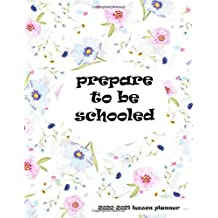 Teacher Planner 2020-2021 (Prepare to be Schooled)