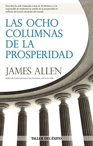 Las ocho columnas de la prosperidad por James Allen