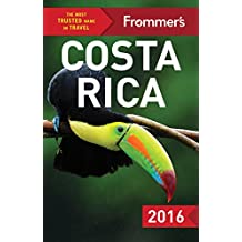 Frommer's Costa Rica 2016 (Color Complete Guide)