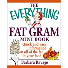 The Everything Fat Gram Mini Book (Everything (Adams Media Mini))