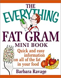 The Everything Fat Gram Mini Book (Everything (Adams Media Mini))