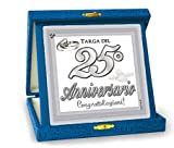 Dream' s Party La Targa targhetta del 25° Anniversario - Targa del venticinqesimo Anniversario di Matrimonio - Idea Gadget Scherzo per Le Nozze d'Argento
