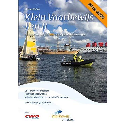 Klein Vaarbewijs I en II 2019-2020 Cursusboek: inclusief toegang tot 200 online proefexamenvragen