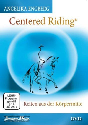 Centered Riding - Reiten aus der Körpermitte
