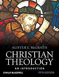 Christian Theology: An Introduction by Alister E. McGrath (2010-09-24)