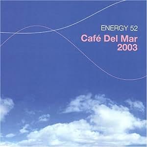 Cafe Del Mar 2003