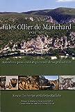 Jules Ollier de Marichard : Ardéchois passioné et pionnier de la préhistoire