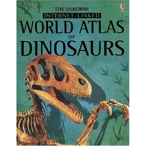World Atlas of Dinosaurs Internet Linked by Susanna Davidson (2004-06-01)