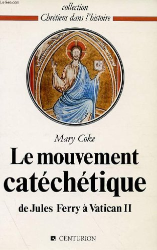 Le mouvement catéchétique