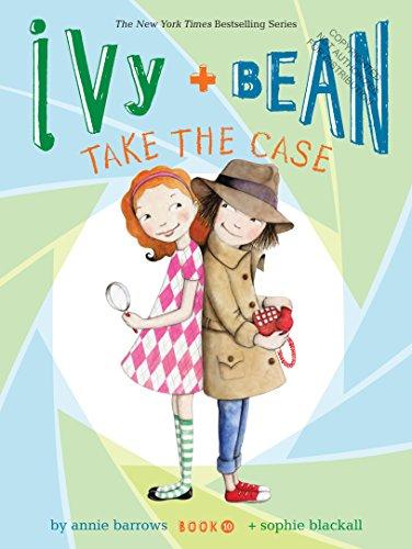 Ivy + Bean Take the Case por Annie Barrows