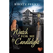 Watch for Me by Candlelight (Choc Lit): A perfect winter read. Highly recommended! (Hartsford Mysteries Book 2)