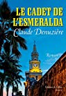 Le cadet de l'Esmeralda par Denuzière