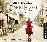 Café Engel: Eine neue Zeit. Roman.