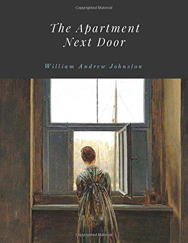 The Apartment Next Door by William Andrew Johnston