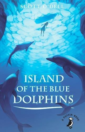 Island of the Blue Dolphins (A Puffin Book) by Scott O'Dell (2016-07-07)