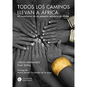 Todos los caminos llevan a África: 40 impulsoras de un proyecto solidario en Á
