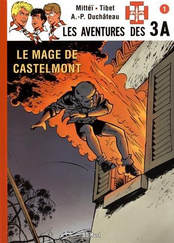 Les aventures des 3A, Tome 1 : Le mage de Castelmont