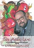Best Guías de vino - Sin mala uva, guía de vinos monovarietales 2018 Review