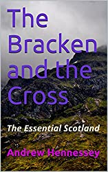 The Bracken and the Cross: The Essential Scotland (Solan Theatre Book 1)