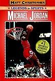 Michael Jordan (Legends in Sports)