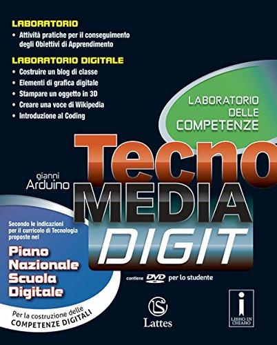 Tecnomedia digit. Laboratorio delle competenze. Con e-book. Con espansione online. Per la Scuola media