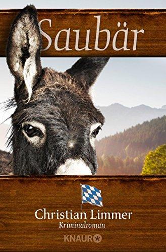 Saubär: Kriminalroman (Ein Fall für Karl Lederer und Gisela Wegmeyer 2)