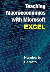 Teaching Macroeconomics with Microsoft Excel®